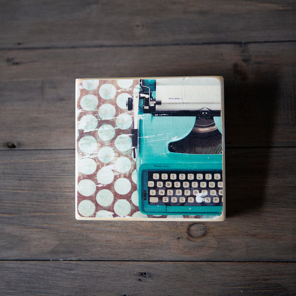 Photo Block featuring an image of a Teal colored vintage Remington Typewriter writing a Dear Life letter. Handmade in Edmonton, Alberta, Canada by Larry & Christina Jang of J² Studios Photography & Craft. Home or office decor ideas for table, desk, wall or shelf.