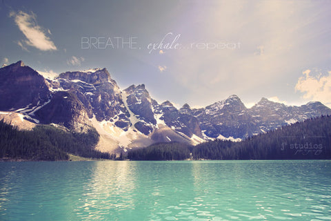 Breathe Exhale Repeat is a wanderlust art print of Moraine Lake mountains.