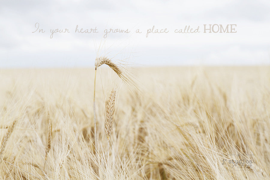 In Your Heart Grows a Place Called Home - Wanderlust art photography print