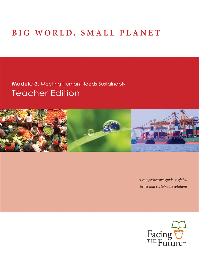 Big World, Small Planet - Module 3: Meeting Human Needs Sustainably, Teacher Edition, Single Copy