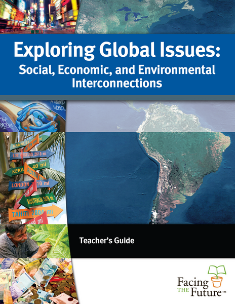 Exploring Global Issues: Social, Economic, and Environmental Interconnections, Teacher Guide - PDF