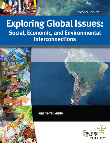 Exploring Global Issues: Social, Economic, and Environmental Interconnections, Second Edition, Teacher Guide - PDF