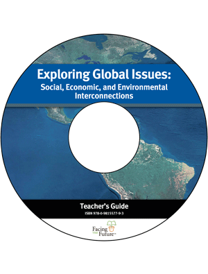 Exploring Global Issues: Social, Economic, and Environmental Interconnections, Teacher Guide