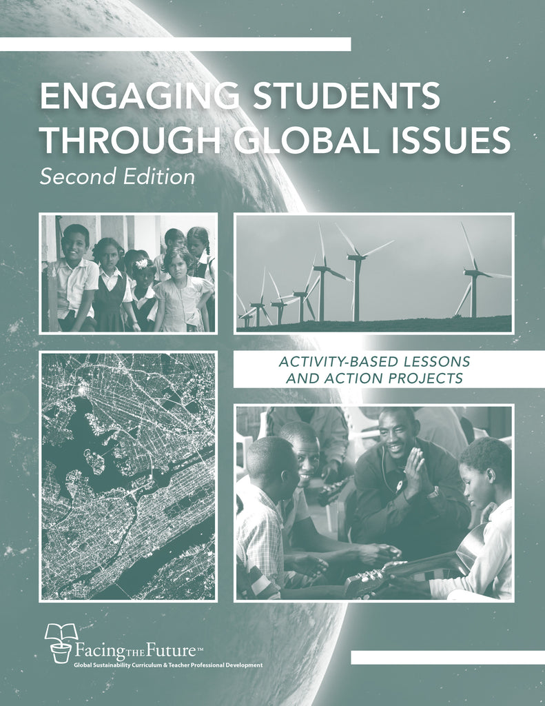 Engaging Students Through Global Issues: 2nd Edition, Activity-Based Lessons and Action Projects, Print