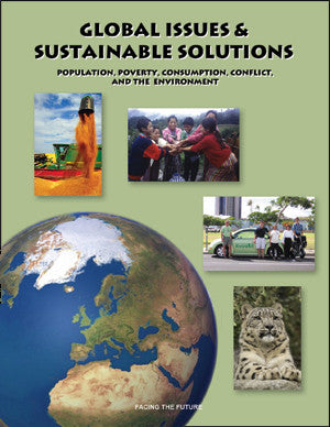 Global Issues and Sustainable Solutions, Global Sustainability Curriculum Reader for Grades 6 to 8