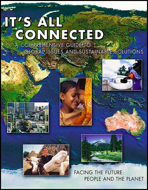 It's All Connected, Global Sustainability Curriculum Student Reader for Grades 9 to 12