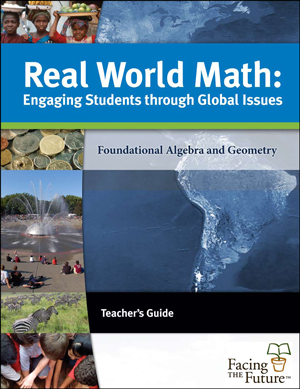 Real World Math, Global Sustainability Curriculum Teacher Guide for Grades 6 to 12