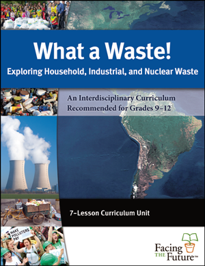 What a Waste! Global Sustainability Curriculum Lesson Plan Download for Grades 9 to 12