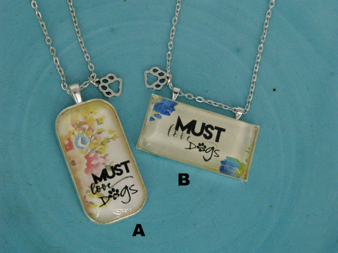 """Must Love Dogs"" Necklace"