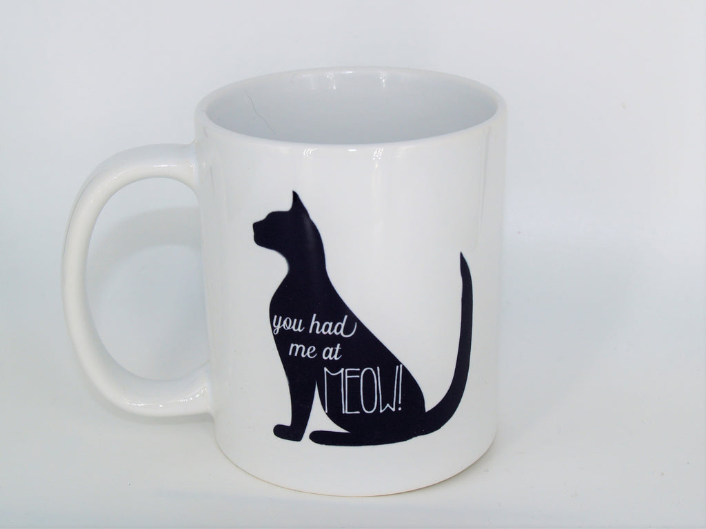 You had me at meow - Coffee mug