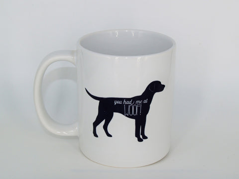 Copy of You had me at woof - Coffee mug