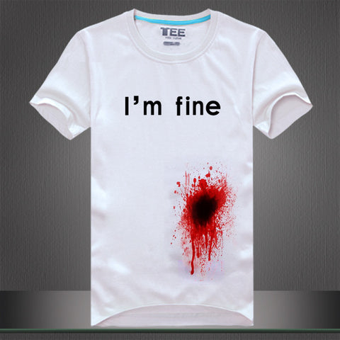 "Fashion new men/women's tee shirt print ""i'm fine"" blooded funny t shirt t-shirts cotton short sleeve summer casual tops"