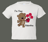 """I'm Your Valentine"" Valentine's Day Baby BodySuit or Toddler T-Shirt"