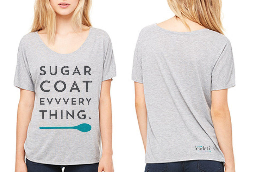 """Sugar Coat Everything"" Women's T-Shirt"