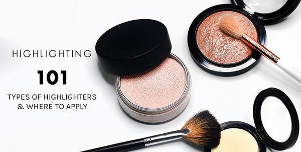 Highlighting 101: Types of Highlighters and Where to Apply