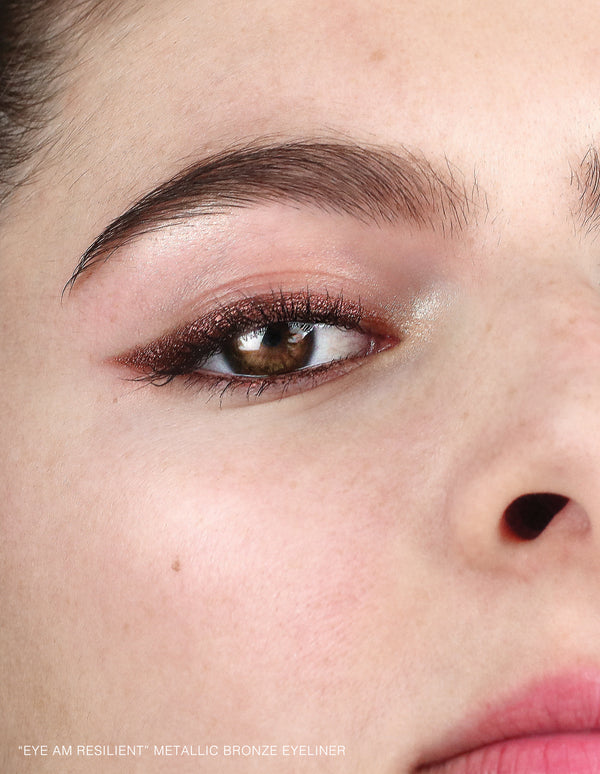 "NEW! ""Eye am Resilient"" Metallic Bronze Eyeliner"