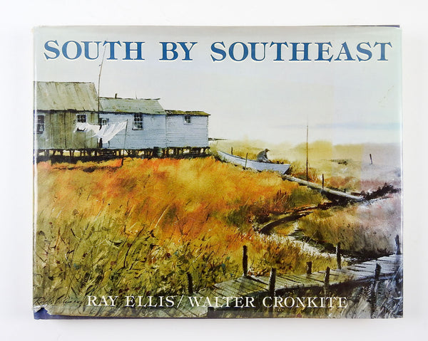 Walter Cronkite South by Southeast Book