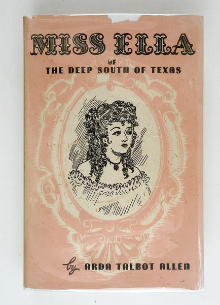 Miss Ella Of The Deep South Of Texas Book
