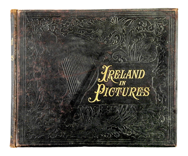 1898 Ireland in Pictures Book
