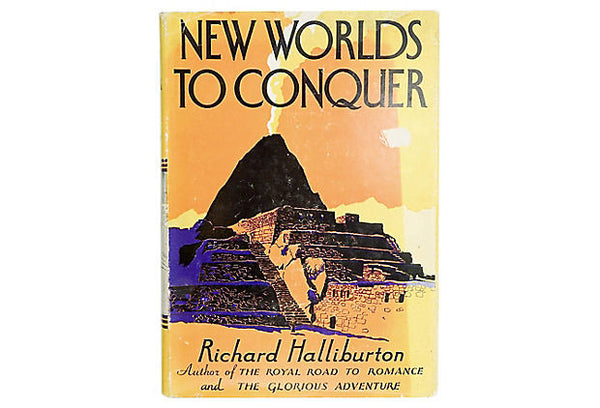 New Worlds to Conquer 1929 Book