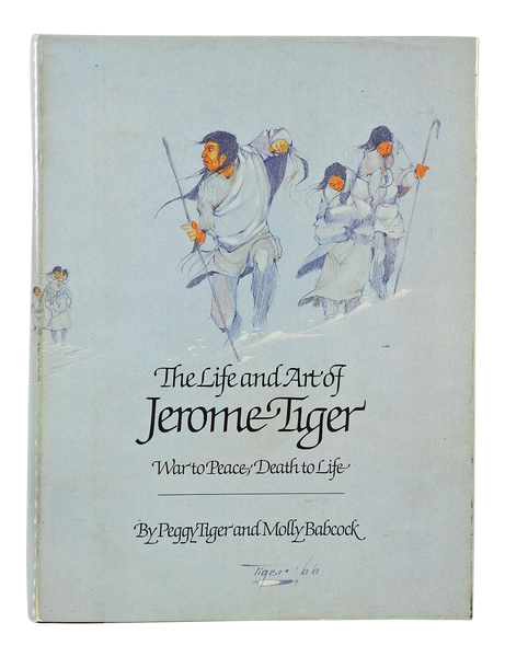 The Life and Art of Jerome Tiger Book