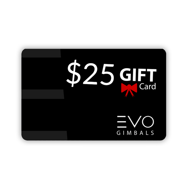 Black Friday Gift Card Gift Card BFCM EVO Gimbals $25.00