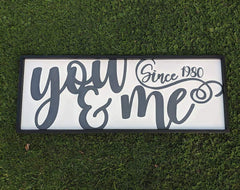 You and Me Personalized Large Sign