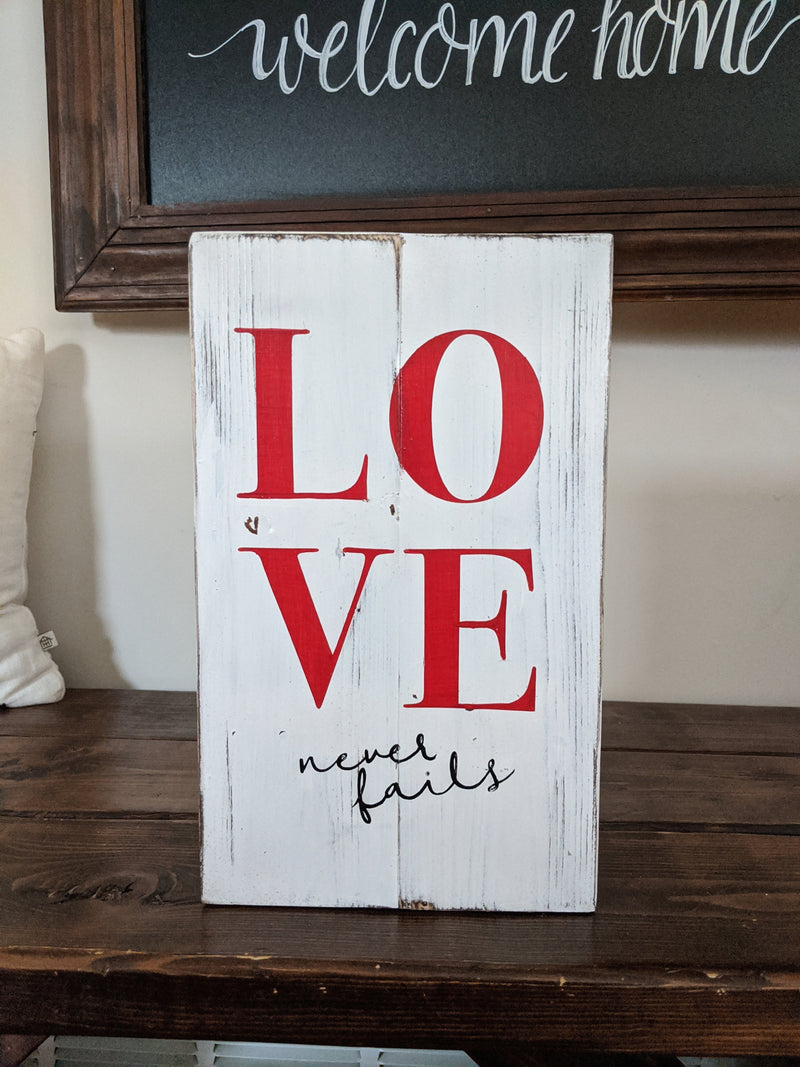 Valentine's Day ABC and LOVE Never Fails Wood Sign