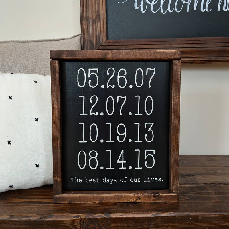 Best Days of Our Lives Framed Wood Sign