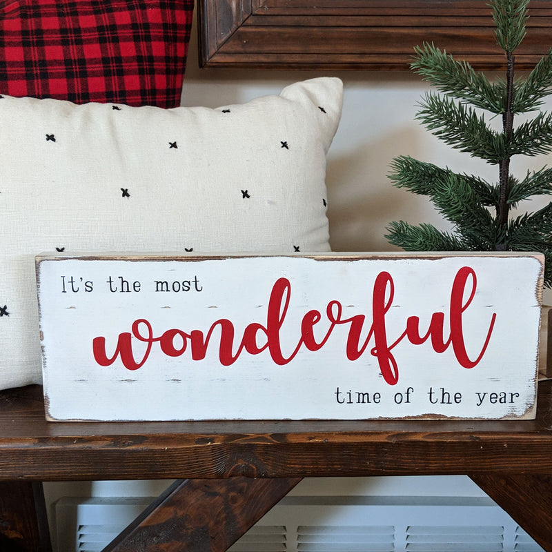 It's The Most Wonderful Time of the Year Christmas Sign