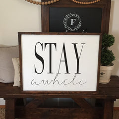 Stay Awhile Framed Wood Sign