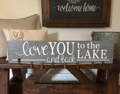 Love you to the Beach/Lake and Back Sign Photo Display