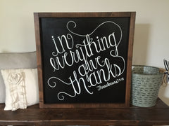 In Everything Give Thanks Sign