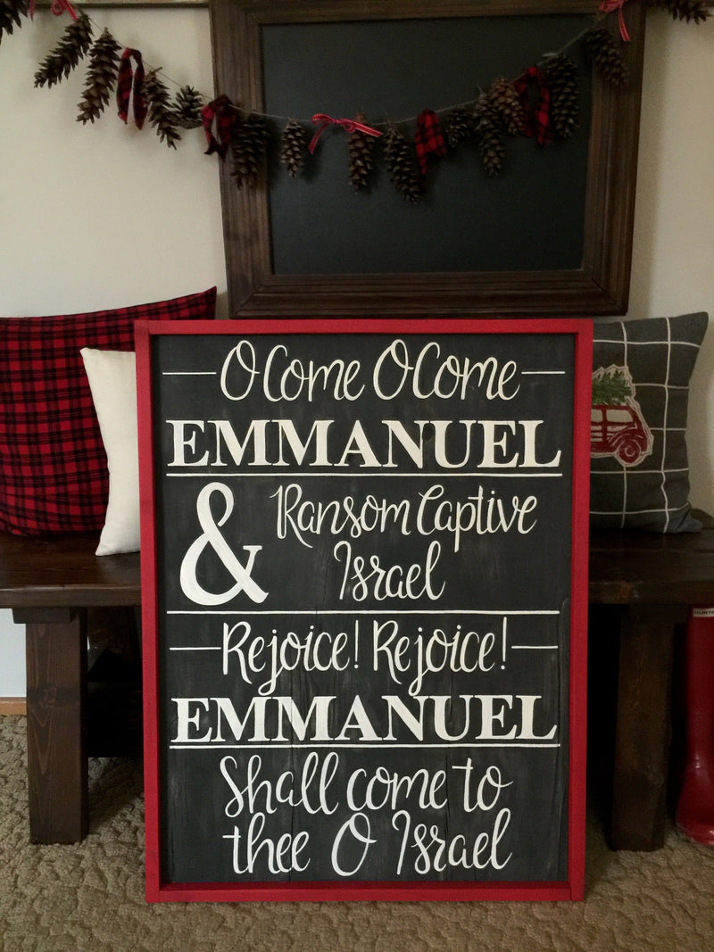 O Come O Come Emmanuel Holiday Sign