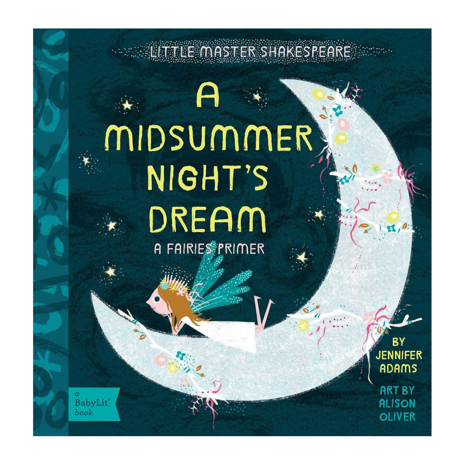 A Midsummer Night's Dream Baby Board Book Babylit Books at Little Earth Nest Eco Shop