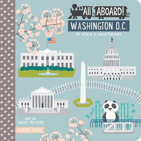 All Aboard in Washington DC Baby Board Book Babylit Books at Little Earth Nest Eco Shop