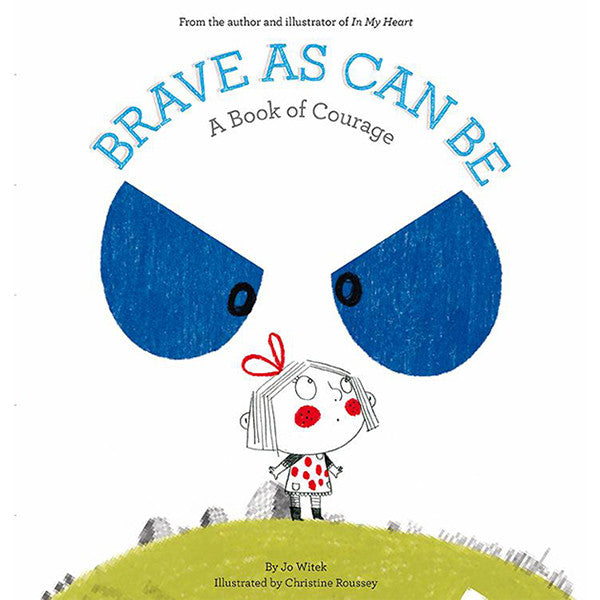 Brave as Can be Book   - Little Earth Nest - Little Earth Nest