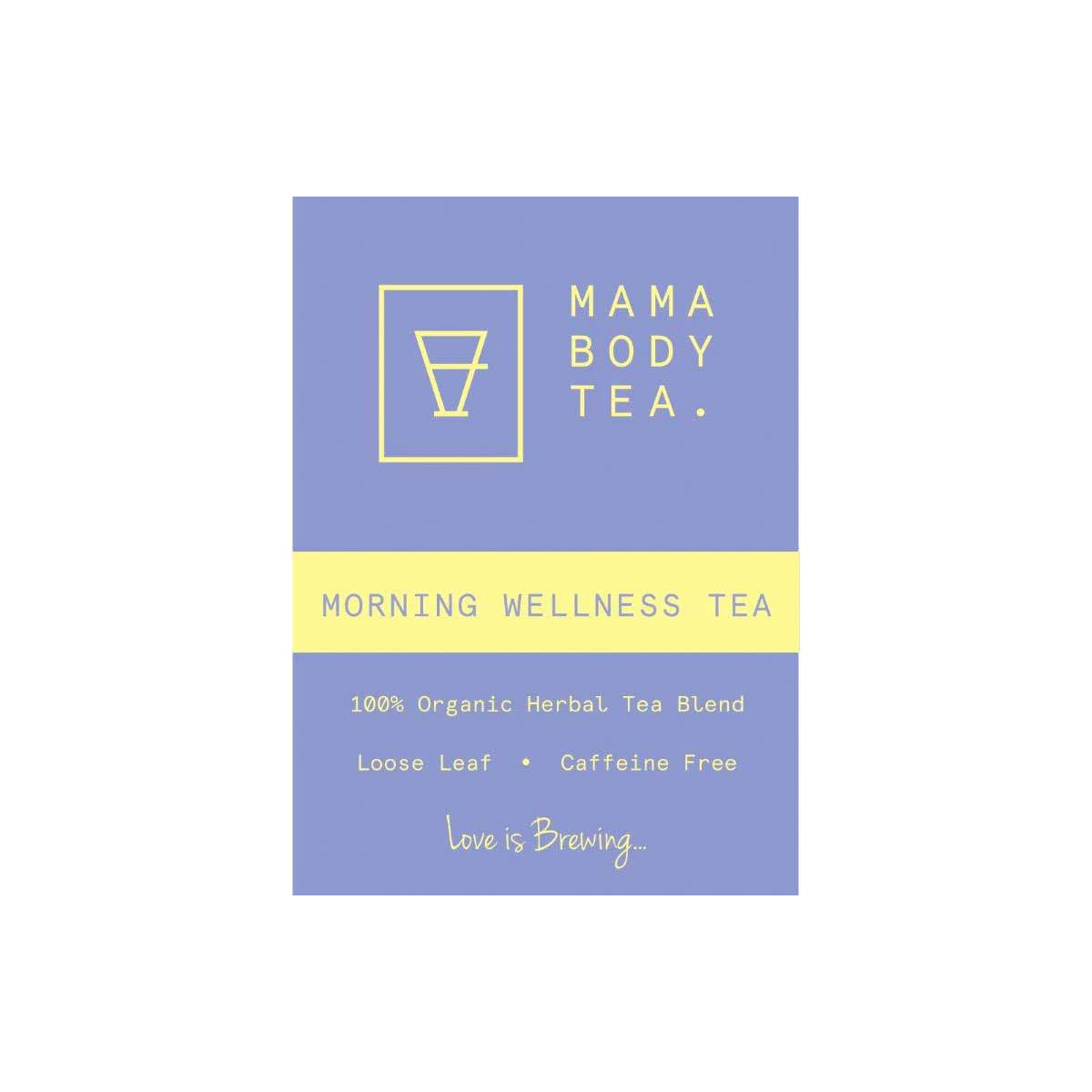 Morning Wellness Tea Mama Body Tea Tea and Infusions at Little Earth Nest Eco Shop