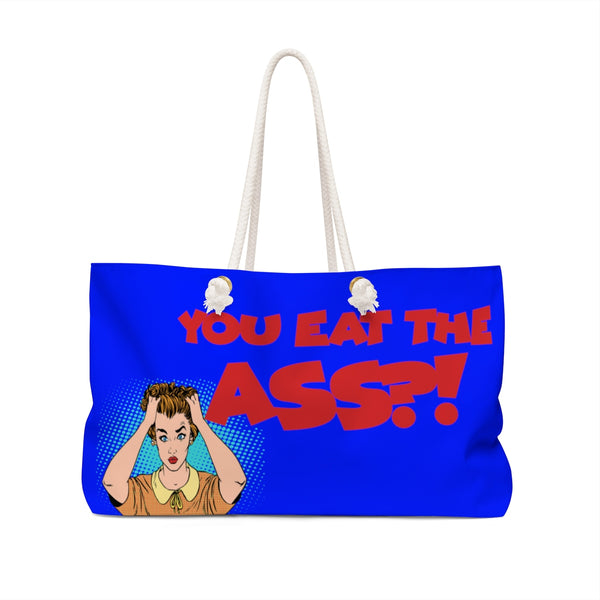 Eat Ass - Weekender Bag (Blue) - Shop Naughty AlwaysGay Clothing, Bags & Accessories