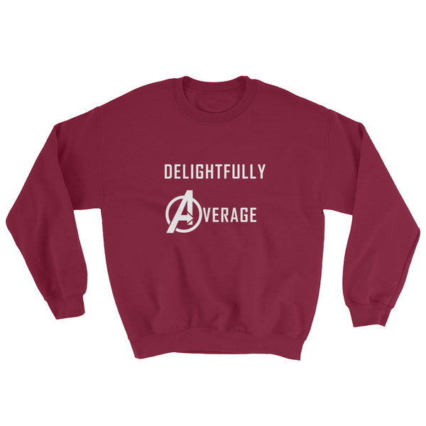 Delightfully Average - Sweatshirt - Shop Naughty AlwaysGay Clothing, Bags & Accessories