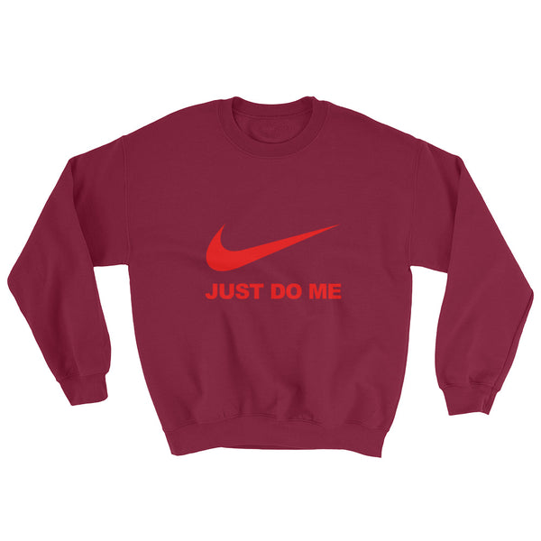 Just Do Me - Sweatshirt - Shop Naughty AlwaysGay Clothing, Bags & Accessories