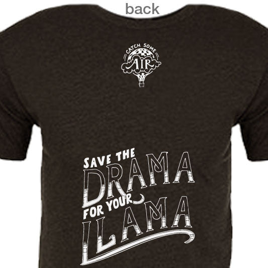 """SAVE THE DRAMA FOR YOUR LLAMA"" crew/charcoal"