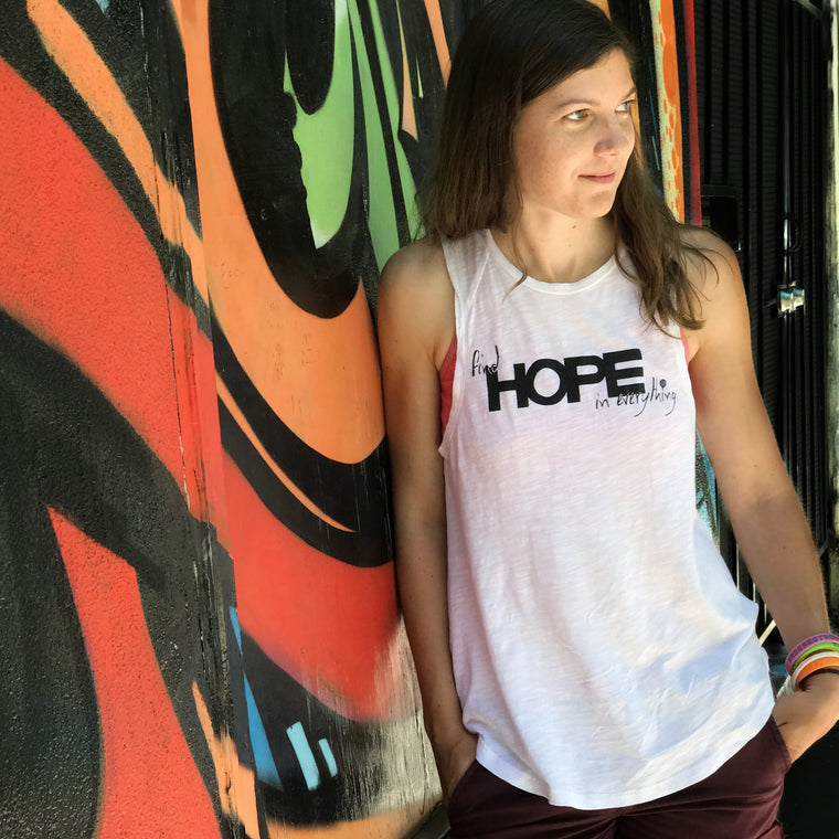 """FIND HOPE IN EVERYTHING"" - muscle tank/white"