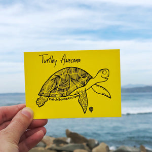 "Sticker - ""TURTLEY AWESOME""  4x3in"