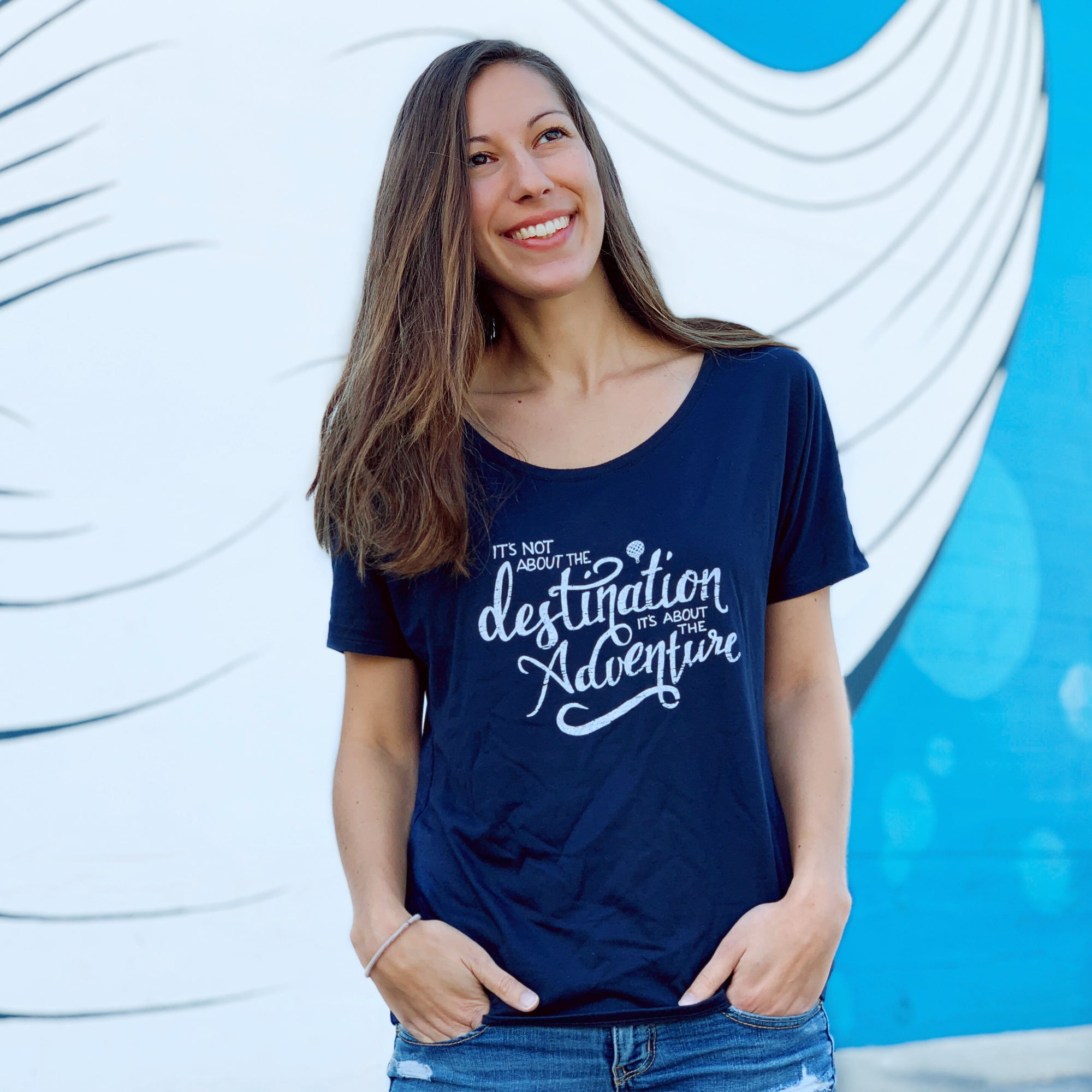 It's Not About The DESTINATION It's About The ADVENTURE | women premium slouchy too | navy