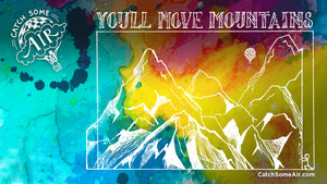 YOU'LL Move MOUNTAINS | zoom background [FREE DOWNLOAD!]