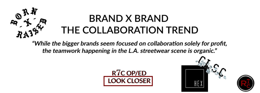 Los Angeles StreetWear Is All About Collaboration