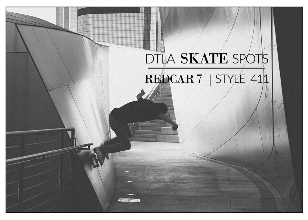 A Brief Look at Downtown Los Angeles Skate Spots, @ShopRedCar7