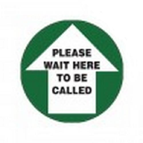 SIGN - PLEASE WAIT HERE TO BE CALLED - FLOOR MARKING 300MM