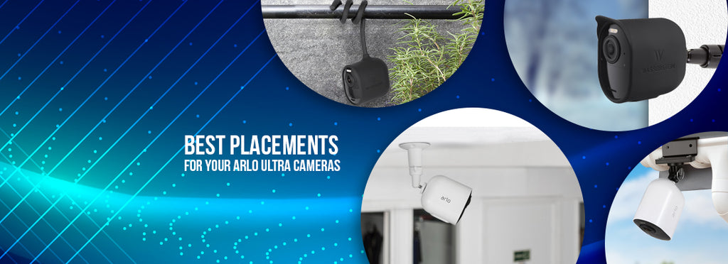 Arlo ultra placement